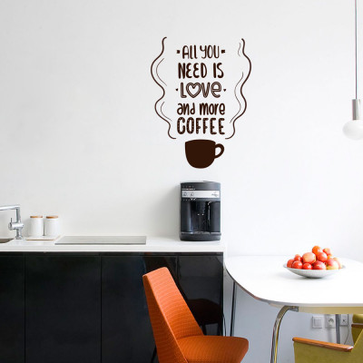 """Adesivo de Parede """"All You Need Is Love And More Coffe"""""""