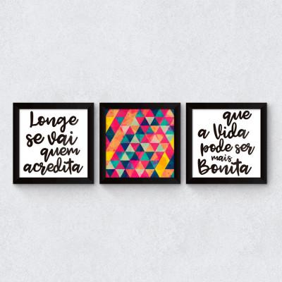 "Conjunto de Quadros Decorativos ""Longe se vai quem acredita"""
