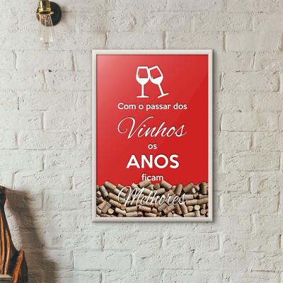 """Quadro Porta Rolhas de Vinho - """"Como o Passar dos Vinhos os Anos Ficam Melhores"""" (Moldura Branca)"""