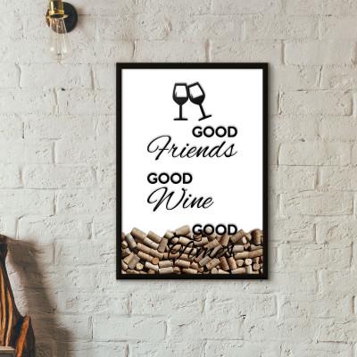 "Quadro Porta Rolhas de Vinho - ""Good Friends Good Wine Good Times"" (Moldura Preta)"