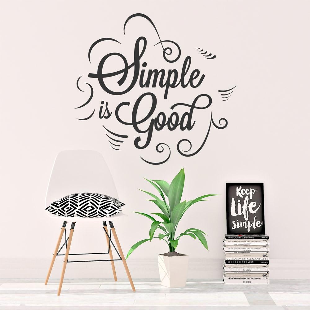"""Adesivo de Parede """"Simple Is Good"""""""