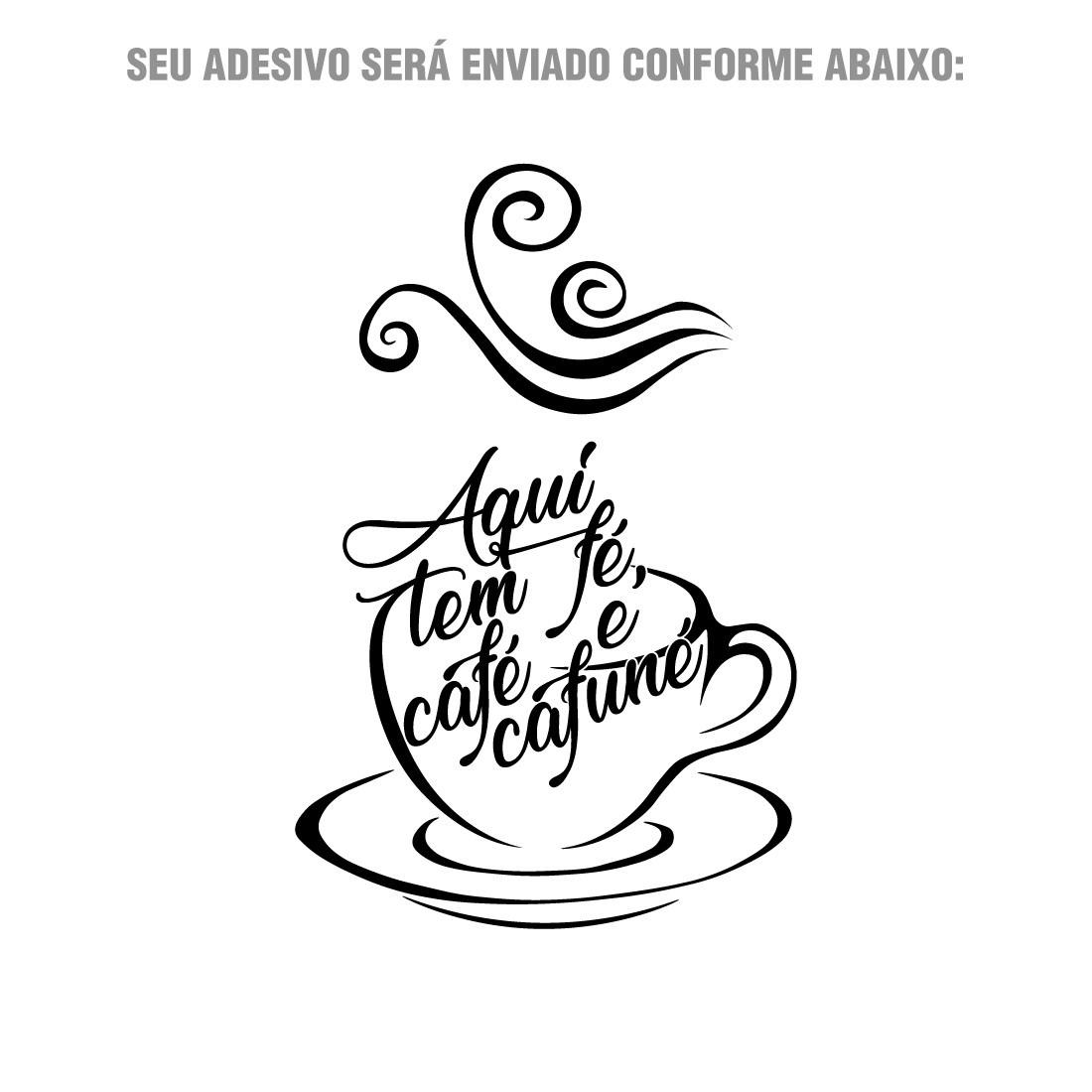 """Adesivo de Parede Decorativo """"Aqui tem Fé, Café e Cafuné"""""""