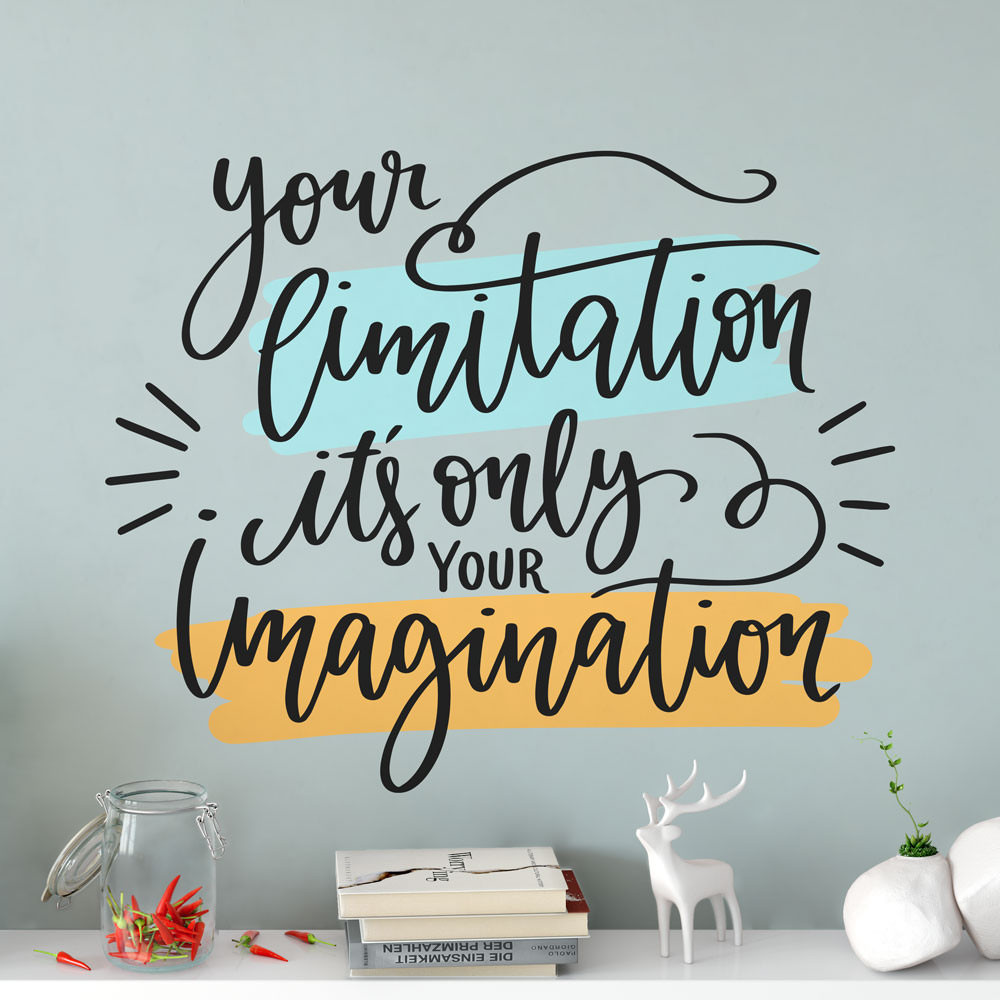 "Adesivo de Parede ""Your Limitation It's Only Your Imagination"""