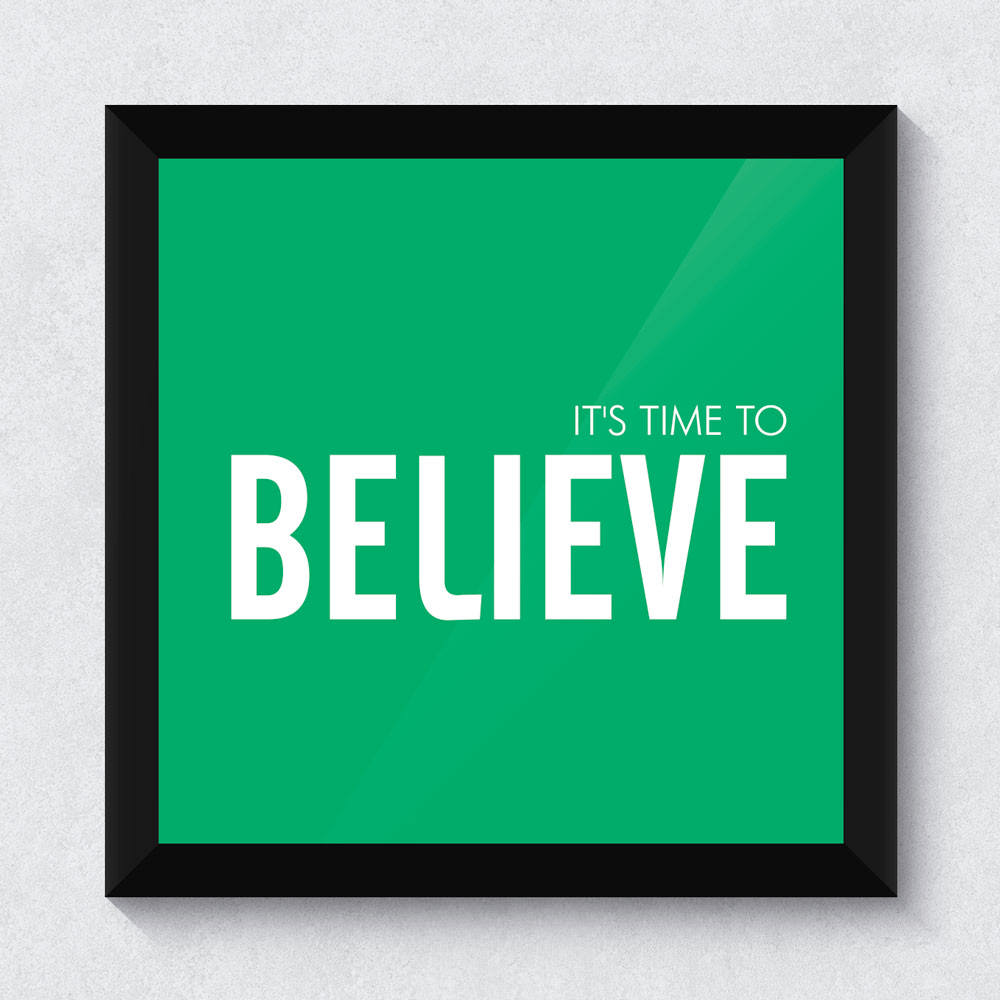 Quadrinho Decorativo It's Time to Believe