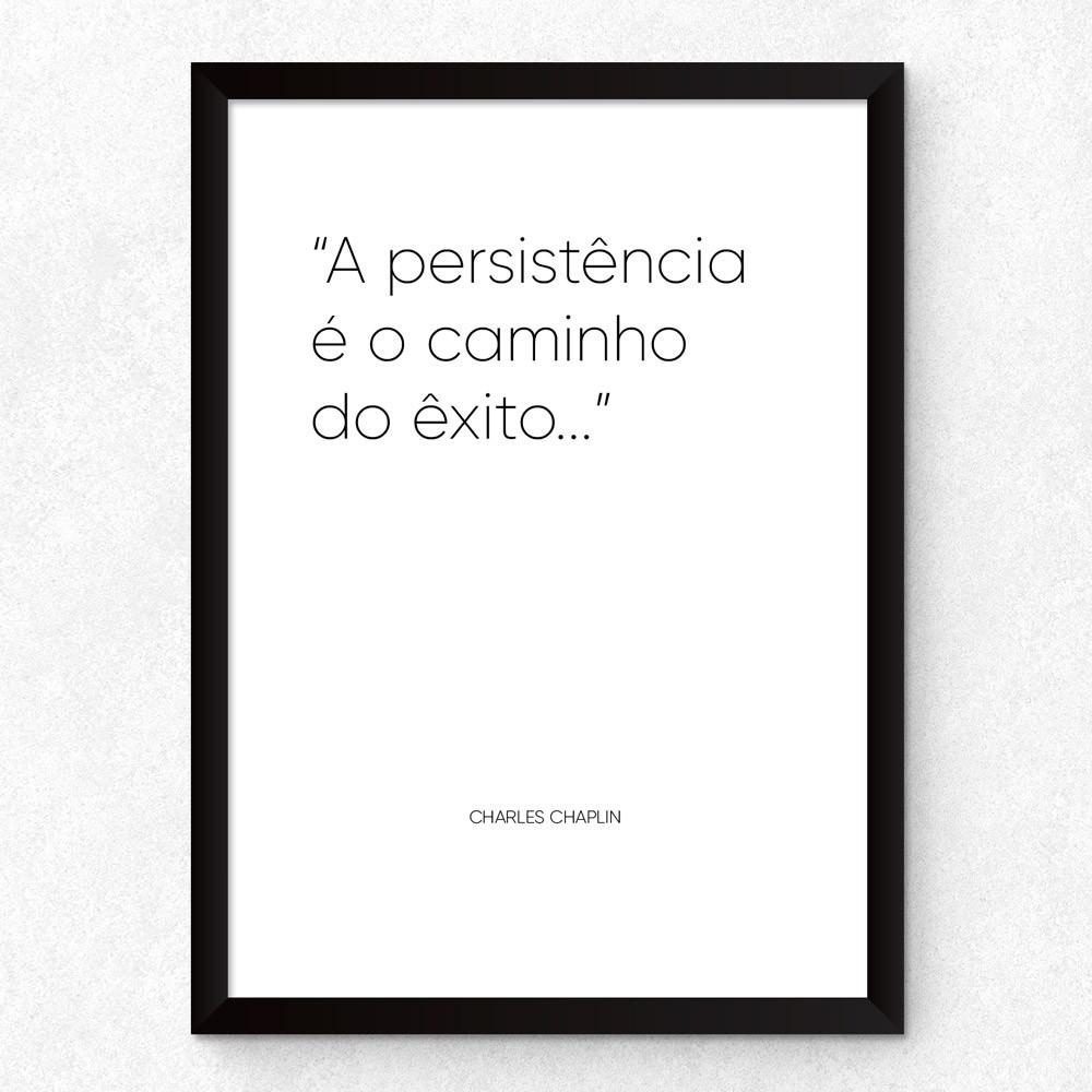 """Quadro Decorativo """"A Persistência é o Caminho do Êxito"""" (Branco)"""