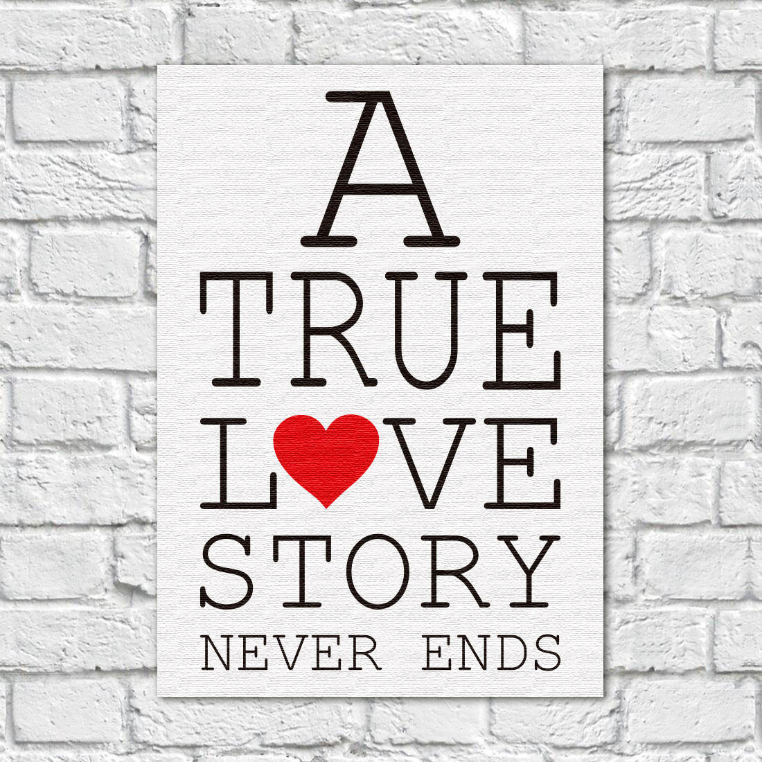 Quadro Decorativo A Tru Love Story Never Ends - Em Canvas