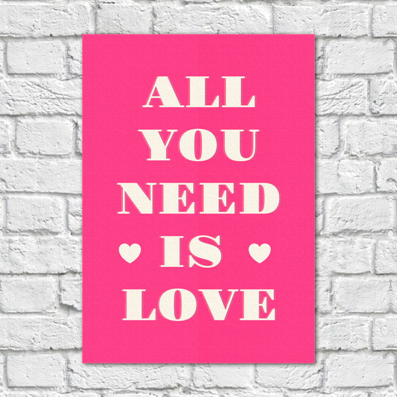 Quadro Decorativo All You Need is Love - Em Canvas
