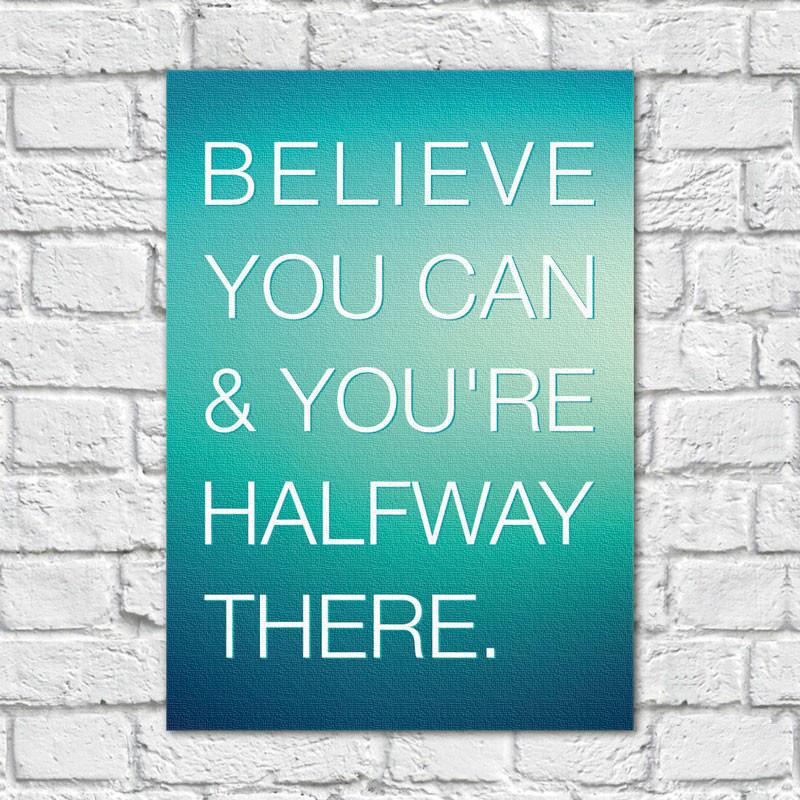 Quadro Decorativo Believe You Can