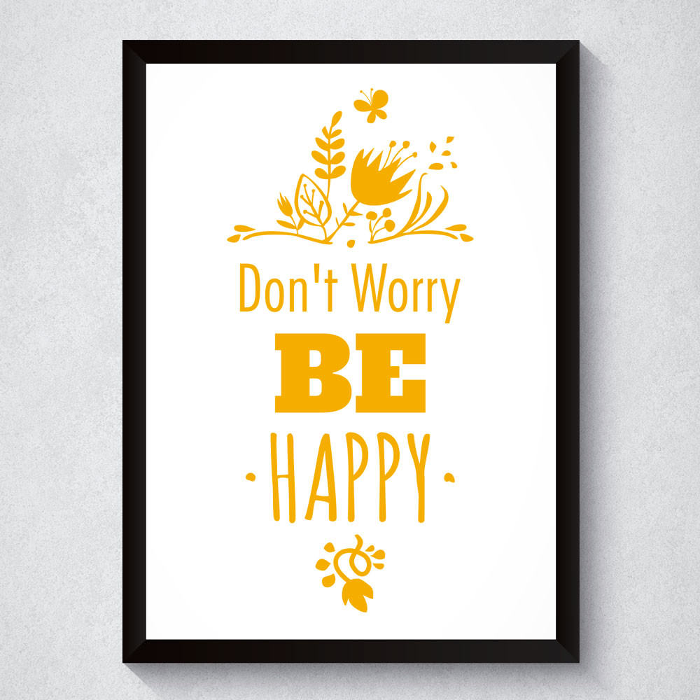Quadro Decorativo Don't Worry Be Happy
