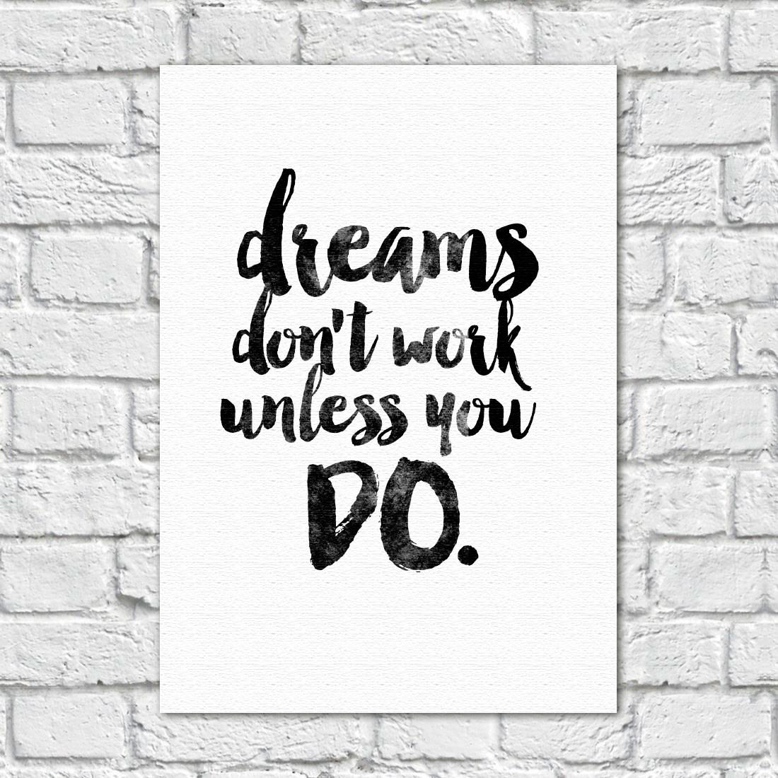 "Quadro Decorativo em Tela ""Dreams Don't Work Unless You Do"""