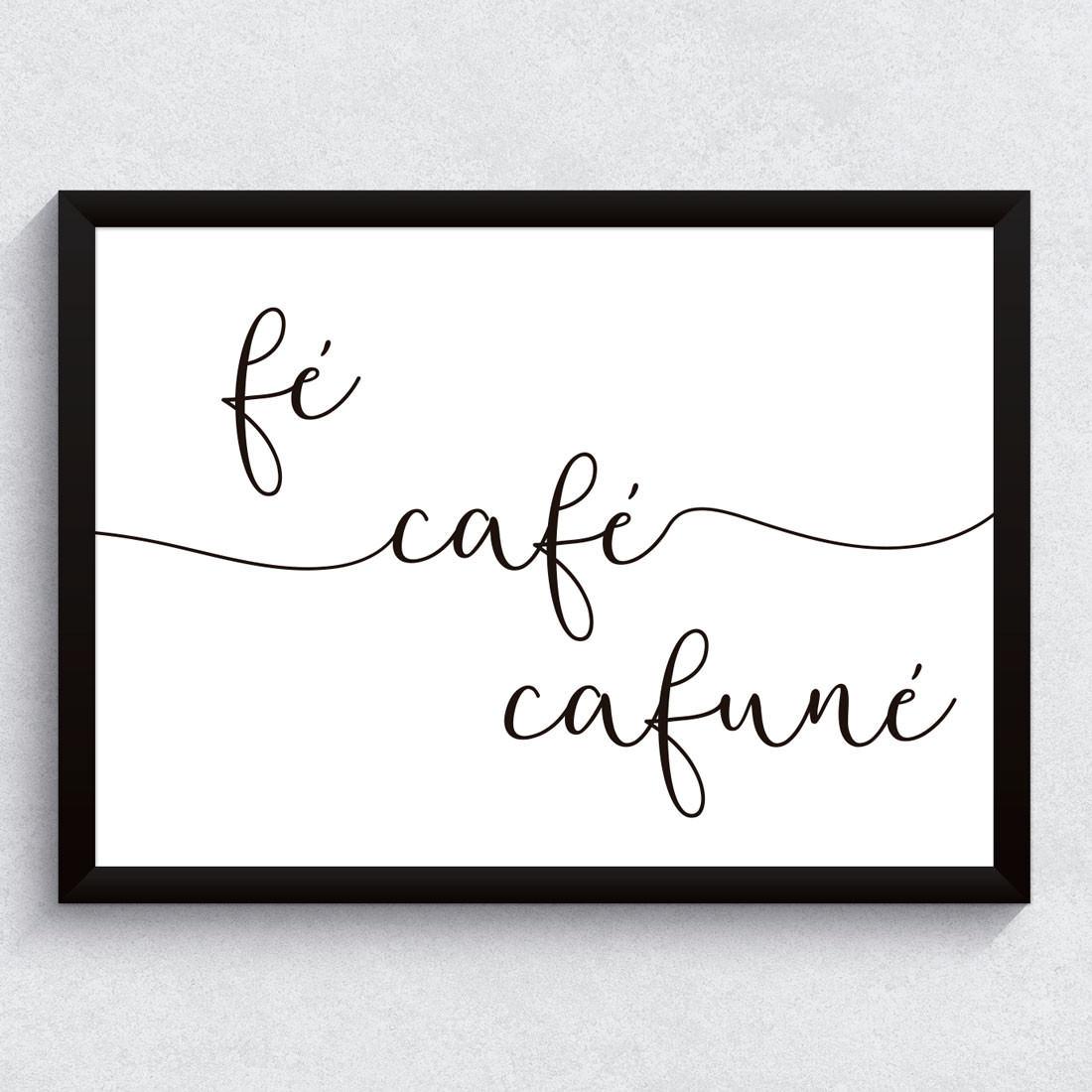Quadro Decorativo Fé, Café e Cafuné Caligrafia