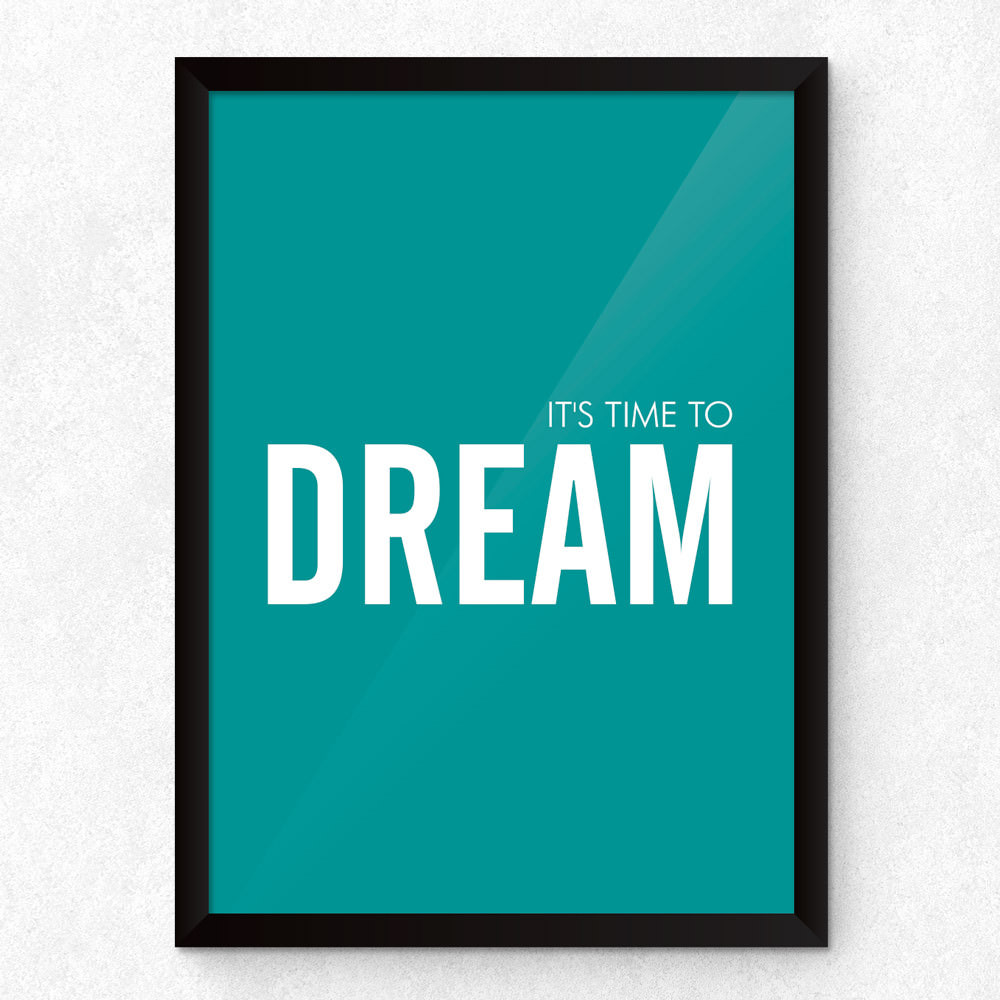 "Quadro Decorativo ""It's Time To Dream"""