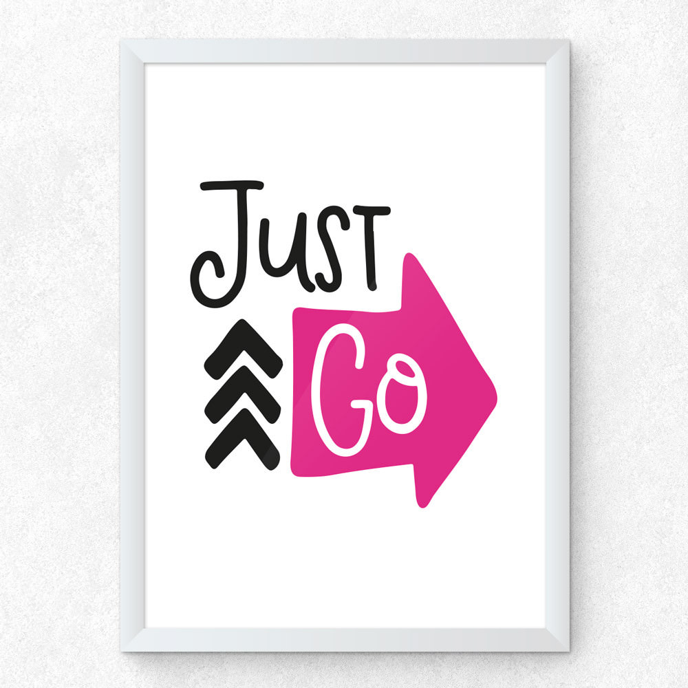 Quadro Decorativo Just Go