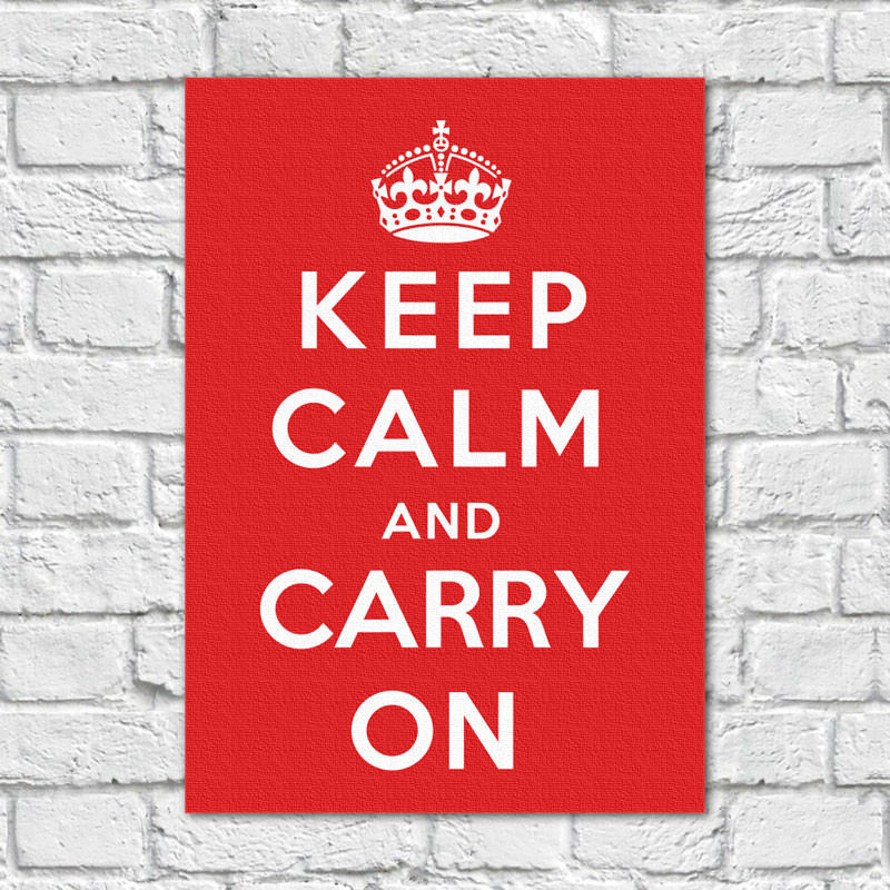Quadro Decorativo Keep Calm and Carry on - Em Canvas
