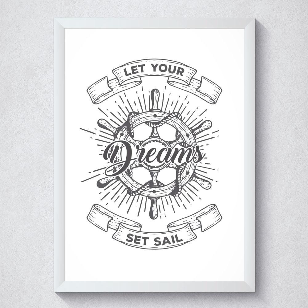 Quadro Decorativo Let Your Dreams Set Sail Com Moldura Branca