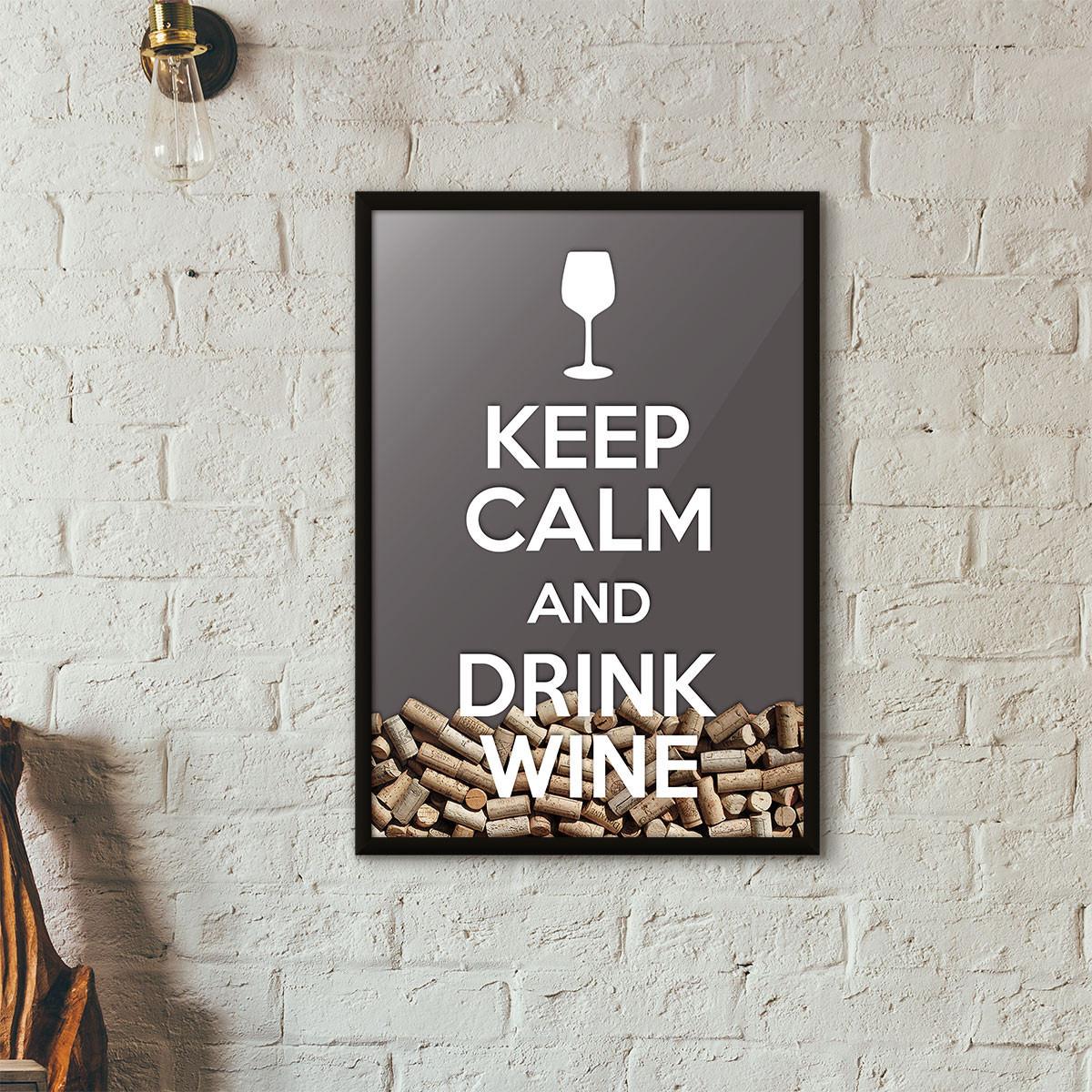 """Quadro Porta Rolhas de Vinho - """"Keep Calm And Drink Wine"""" (Moldura Preta) - Fundo Cinza"""