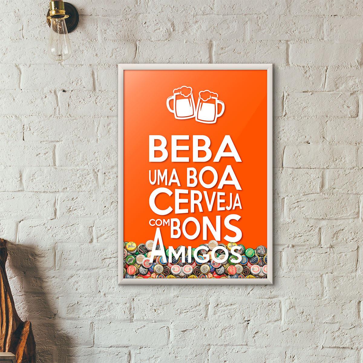 """Quadro Porta Tampinhas de Cerveja - """"Beba Uma Boa Cerveja Com Bons Amigos"""" (Moldura Branca) - Fundo Laranja"""