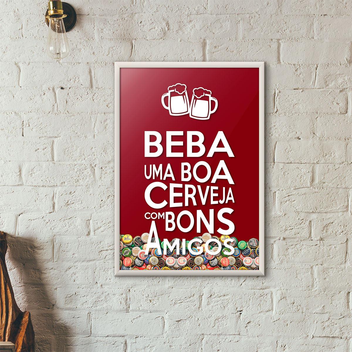 """Quadro Porta Tampinhas de Cerveja - """"Beba Uma Boa Cerveja Com Bons Amigos"""" (Moldura Branca) - Fundo Vinho"""
