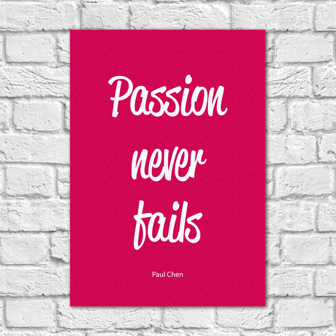 Quadro Decorativo Passion never fails - Paul Chen - Em Canvas