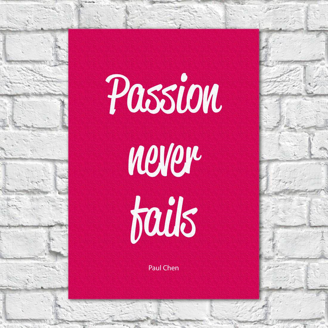 Quadro Decorativo Passion never fails - Paul Chen
