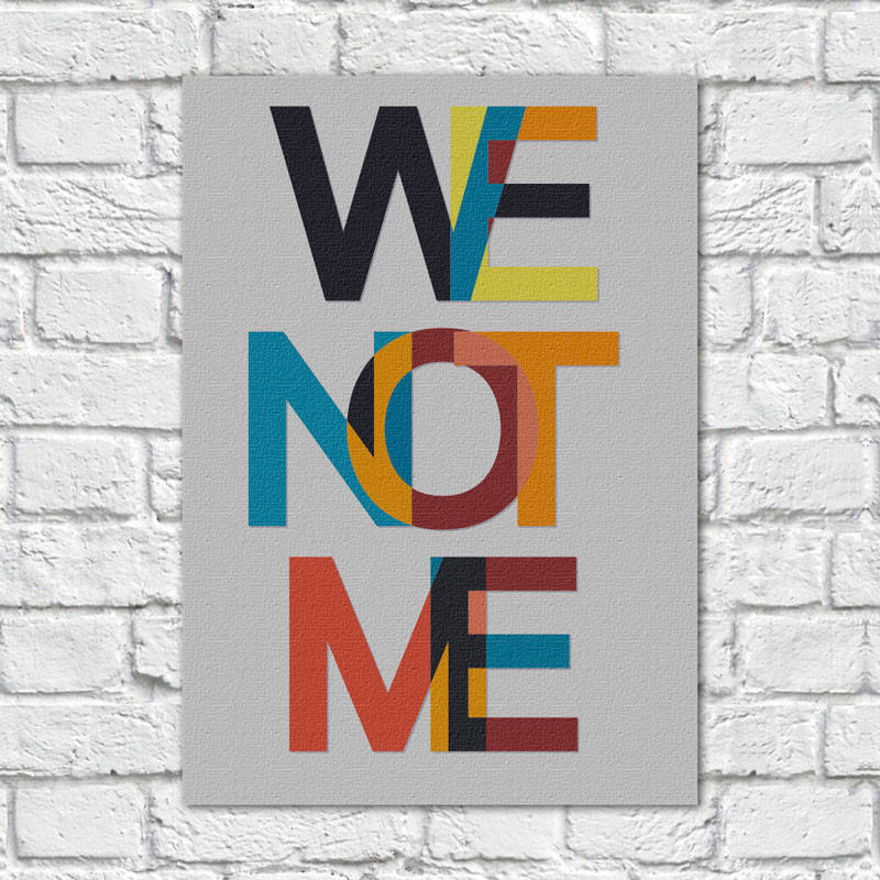 Quadro Decorativo We Not Me - Em Canvas