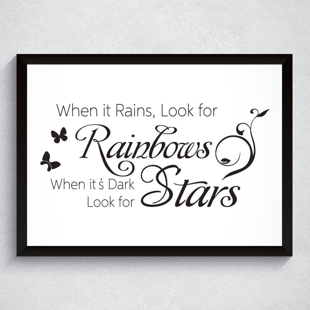 Quadro Decorativo When it Rains, Look for Rainbows...
