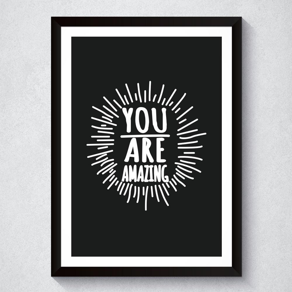 Quadro Decorativo You Are Amazing (Preto)
