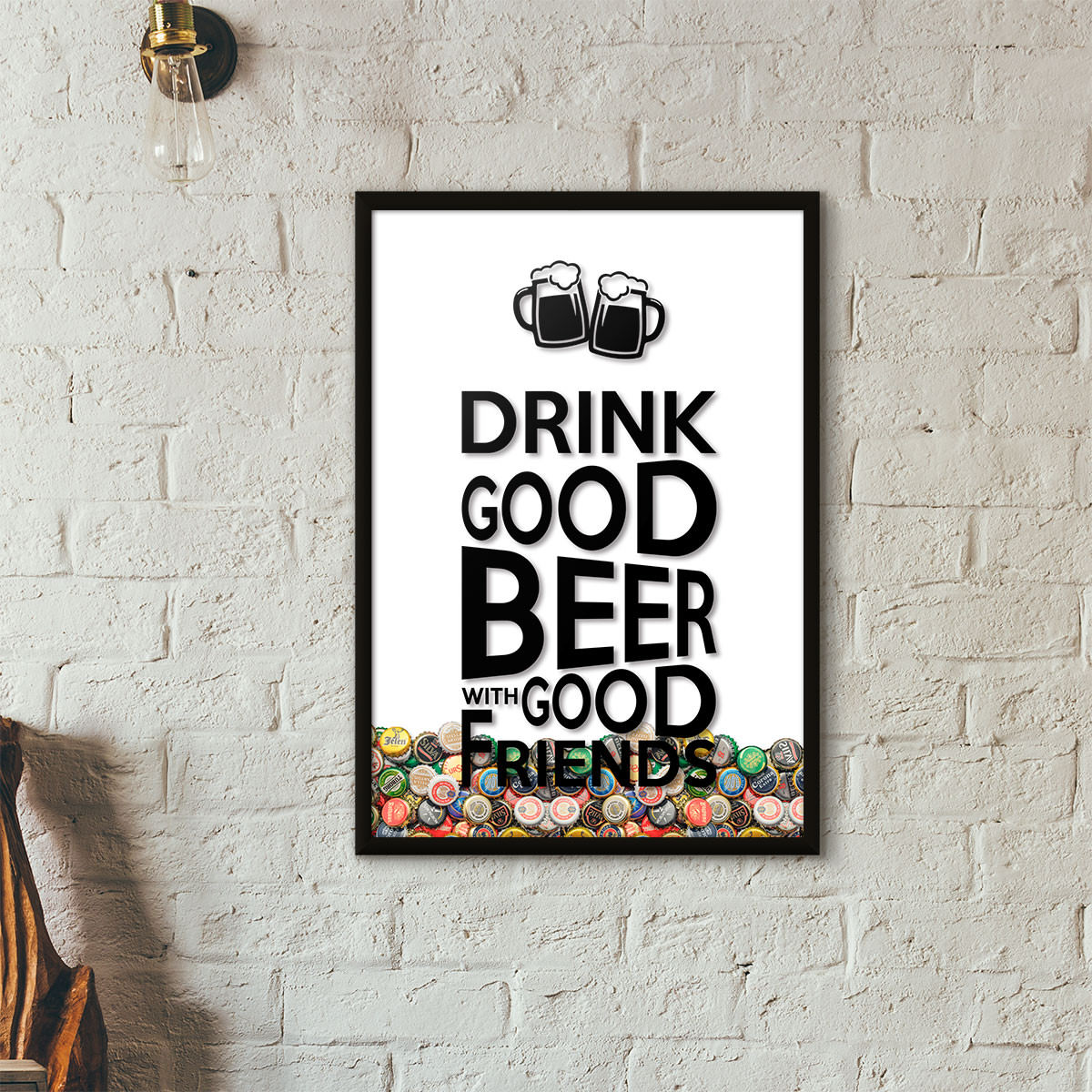 "Quadro Porta Tampinhas de Cerveja - ""Drink Good Beer with Good Friends"" Branco"