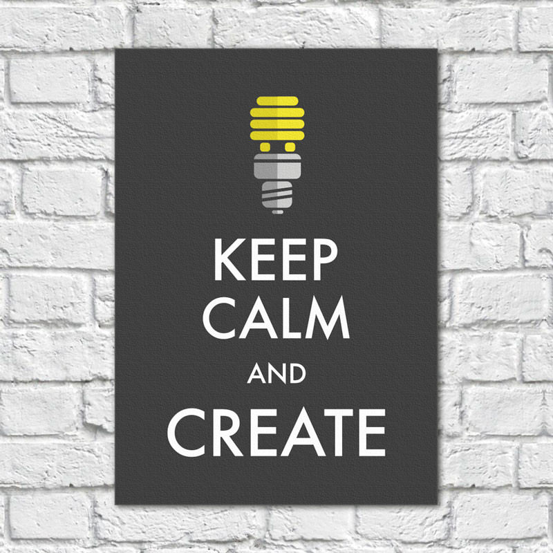 Quadro Decorativo Keep Calm And Create - Em Canvas