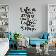 """Adesivo de Parede """"Life Is What Happens Between Coffee and Wine"""""""