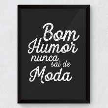 "Quadro Decorativo ""Bom Humor Nunca Sai de Moda"""