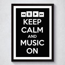 Quadro Decorativo Keep Calm And Music On