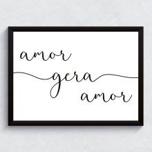 Quadro Decorativo Amor Gera Amor Caligrafia