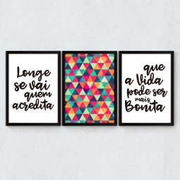 "Conjunto de Quadros Decorativos Frase ""Longe Se Vai Quem Acredita"""