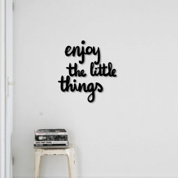 "Frase 3D ""Enjoy The Little Thingsr"""