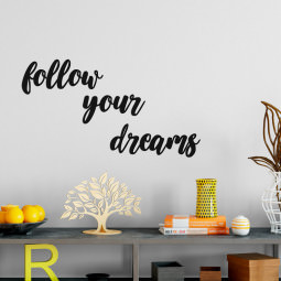"Frase Decorativa 3D ""Follow Your Dreams"""