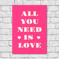Quadro Decorativo All You Need is Love - Em Canvas