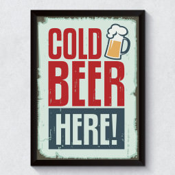 Quadro Decorativo Cold Beer Here