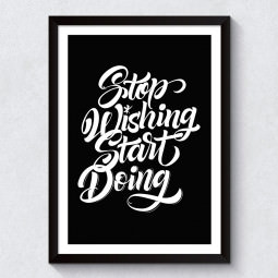 "Quadro Decorativo ""Stop Wishing Start Doing"" (Preto)"
