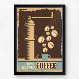 Quadro Decorativo Fresh Brewed Coffee
