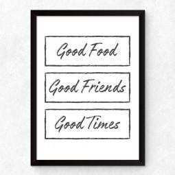 Quadro Decorativo Good Food, Good Friends, Good Times