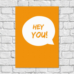 Quadro Decorativo Hey You! - Em Canvas