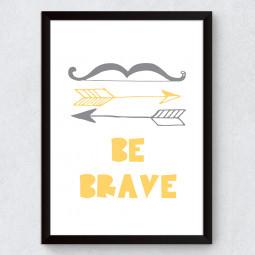 "Quadro Decorativo Infantil ""Be Brave"""