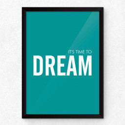 """Quadro Decorativo """"It's Time To Dream"""""""