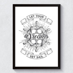 Quadro Decorativo Let Your Dreams Set Sail