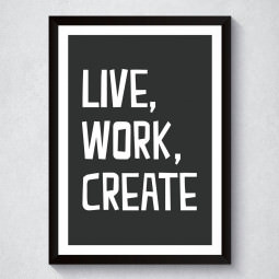 Quadro Decorativo Live, Work, Create (Preto)