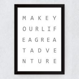 Quadro Decorativo Make Your Life