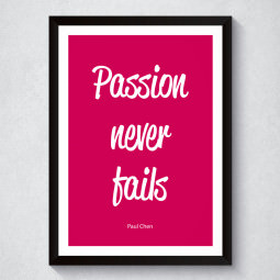 Quadro Decorativo Passion Never Fails