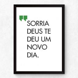 """Quadro Decorativo """"Sorria, Deus te Deu Um Novo Dia"""""""