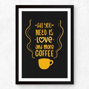 "Quadro Decorativo ""All You Need Is Love And More Coffe"""